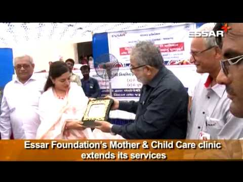 Essar Foundation's Mother & Child Care clinic extends its services