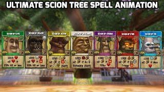 Wizard101 new spells: All Scion trees ULTIMATE animations. (12 pips)