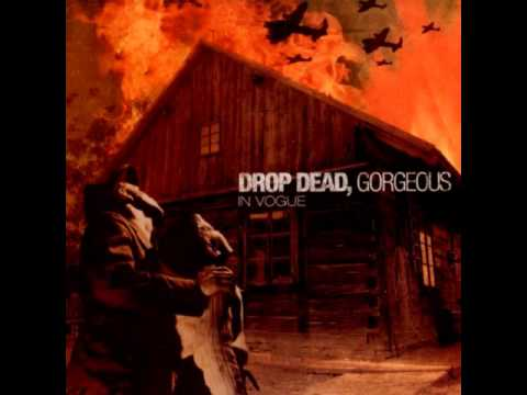 Drop Dead Gorgeous - Are You Happy
