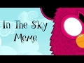 In The Sky Animation Meme mp3