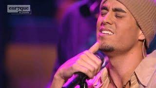 Enrique Iglesias - Maybe (LIVE)