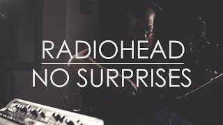 no surprises // radiohead // cover