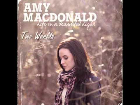 Amy Macdonald - Two Worlds