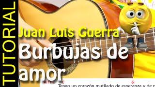Como tocar BURBUJAS DE AMOR en Guitarra Cover