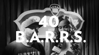 40 B.A.R.R.S. On Chayna Ashley Battle, DNA No-Show, Future Opponents