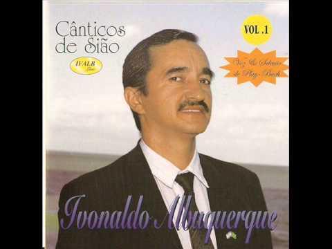 Ivonaldo Albuquerque - Brados de Glória