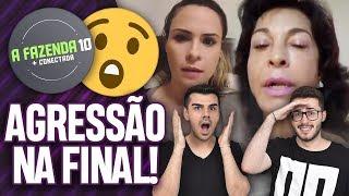 TEVE ATÉ AGRESSÃO DE ANA PAULA EM VIDA VLATT NA FINAL DE A FAZENDA 10! | Virou Festa