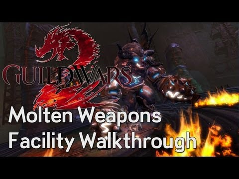 EXCLUSIVE - Guild Wars 2 Molten Weapons Facility Walkthrough
