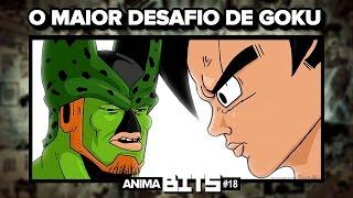 O Maior desafio de GOKU - AnimaBITS