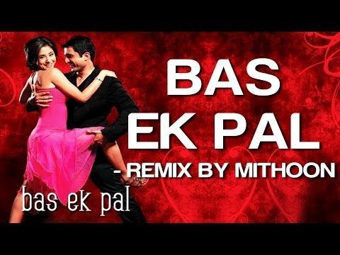 Bas Ek Pal (Remix) - Bas Ek Pal | Sanjay Suri Urmila Jimmy &...