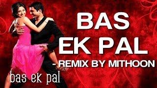 Bas Ek Pal (Remix) - Bas Ek Pal | Sanjay Suri, Urmila, Jimmy & Juhi Chawla |K.K. & Dominique Cerejo