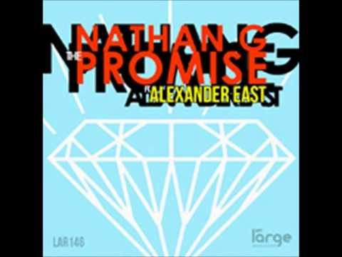 Nathan G Ft. Alexander East - The Promise (luvbug Vocal Mix) video
