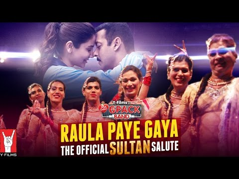 The Official Sultan Salute | Raula Paye Gaya | 6 Pack Band Feat. Rahat Fateh Ali Khan