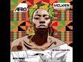 Afro B   Melanin (Mr Jabato Extended Mix)