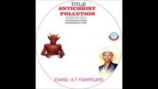 ANTI CHRIST POLLUTION