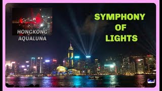 HONGKONG SYMPHONY OF LIGHTS and AQUALUNA EXPERIENCE