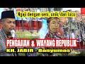 Wayang Republik || KH Jabir terbaru 2019