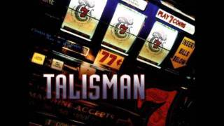 Watch Talisman Nowhere Fast video