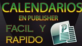TUTORIAL DE COMO CREAR CALENDARIOS EN PUBLISHER
