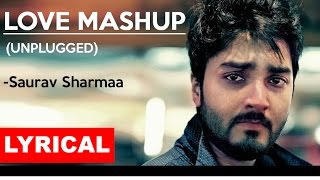 download lagu Heart Touching Love Mashup  Saurav Sharmaa  Tune gratis