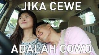 Download video Jika Cewek adalah Cowok saat Pacaran