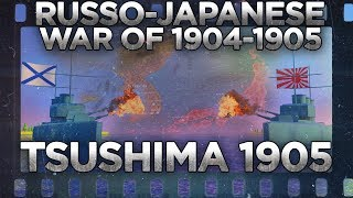 Russo-Japanese War 1904-1905 - Battle of Tsushima DOCUMENTARY