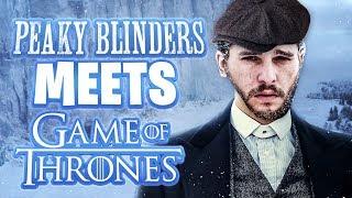 GAME OF THRONES VS PEAKY BLINDERS | Scheiffer Bates