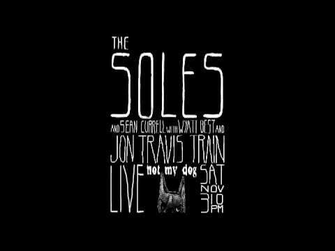 The Soles - Nov 3 '12 - Encore: Illusion + Iggy Pop, Ramones, Bob Marley & Clash Covers
