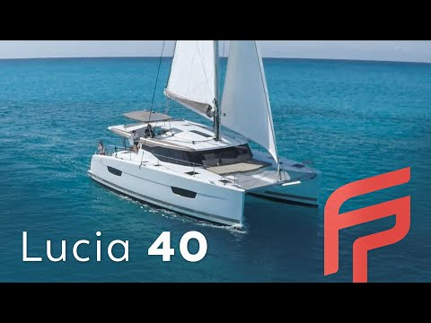 Lucia 40 - Fountaine Pajot Sailing Catamarans