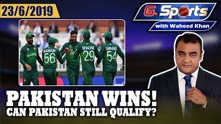 Pakistan wins: Can Pakistan Still Qualify? | G Sports with Waheed Khan 23rd June 2019