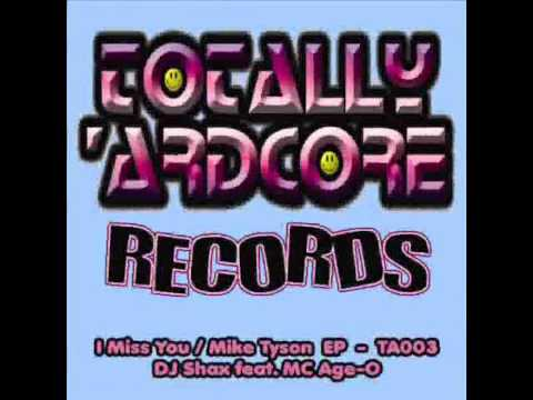 DJ Shax feat. MC Age O - Mike Tyson (Totally 'Ardcore Records) TA003