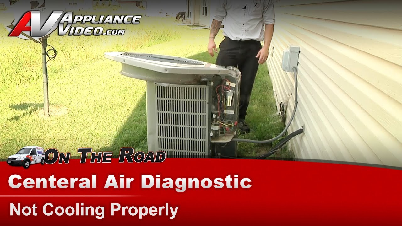 Air Conditioner Diagnostic Not Cooling Properly