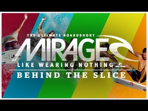 Mirage - Behind The Slice