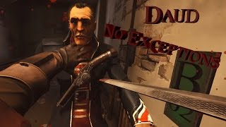 "Daud´s Salvation Episode II. ""No Exceptions"" 