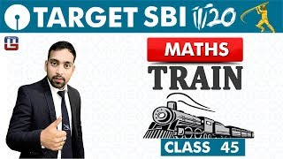 SBI Clerk Prelims 2018 | Train | Maths | Live at 11 am | Class - 45