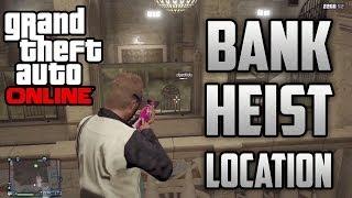 GTA 5 Online - Bank Heist Location + Heist DLC Info! (GTA V Online Multiplayer)