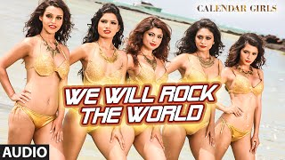 We Will Rock The World Full AUDIO Song - Meet Bros Anjjan ft. Neha Kakkar | Calendar Girls