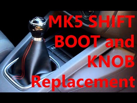 MK5 VW - Changing The Shift Knob and Boot