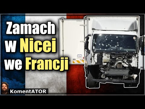 Zamach W Nicei We Francji  - KomentATOR