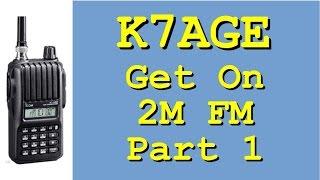 Getting started on Ham Radio 2M FM, Part 1