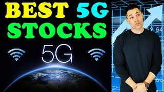 Best 5G Stocks in 2019?