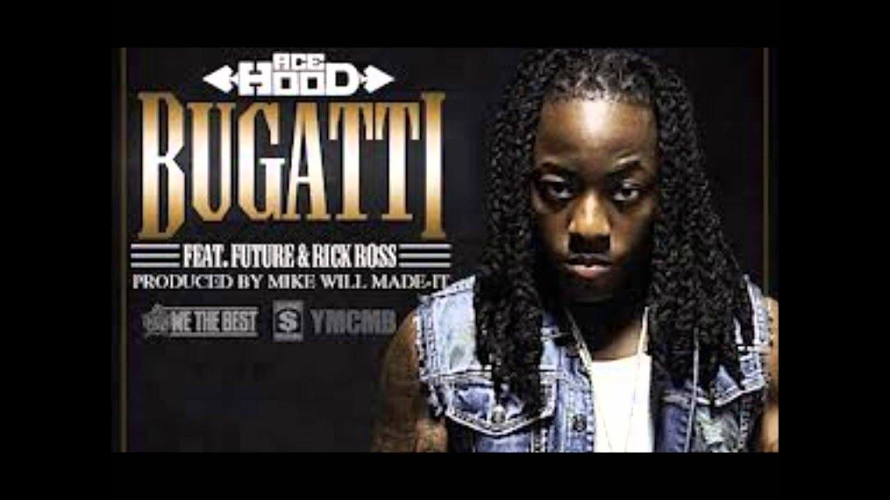 ace hood bugatti ft rick ross amp future clean youtube