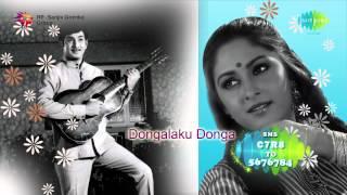 Dongalaku Donga | Telugu Movie Audio Jukebox