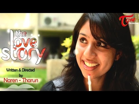 The Love Story | Director's Cut | A Naren and Tharun Film