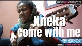 "Nneka ""come with me"""