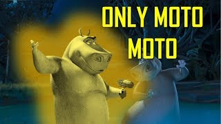Madagascar 2 but only when Moto Moto is on screen