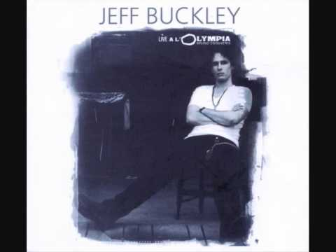 Jeff Buckley -- Dream Brother Live A L&#039;Olympia