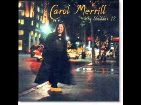 It's Bad for Me -- Carol Merrill and friends