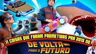 11 Coisas que DE VOLTA PARA O FUTURO prometeu para 2015