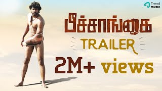 Peechaankai Official Trailer